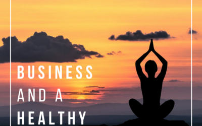 Business and a Healthy Lifestyle